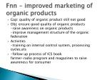 fnn improved marketing of organic products