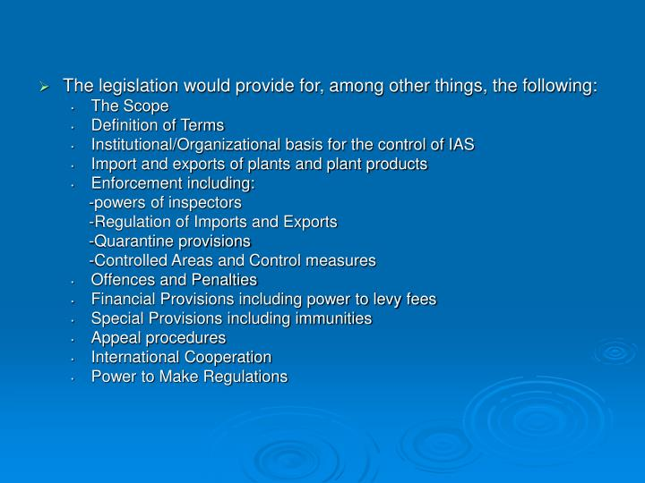 The legislation would provide for, among other things, the following: