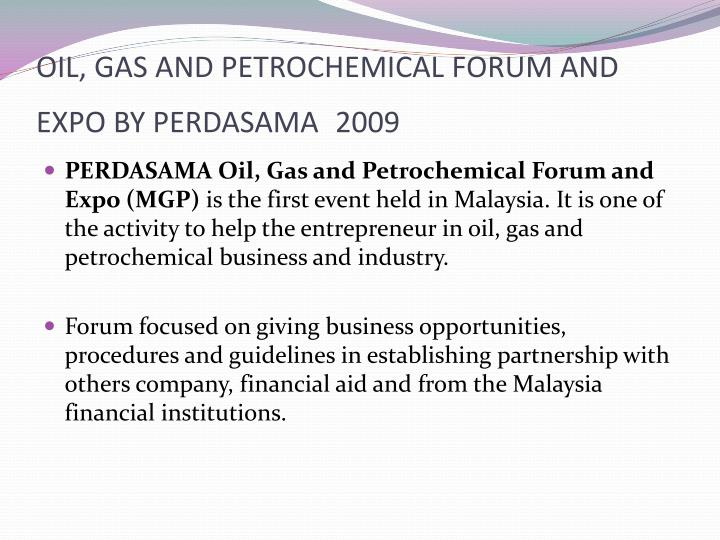 OIL, GAS AND PETROCHEMICAL FORUM AND EXPO BY PERDASAMA