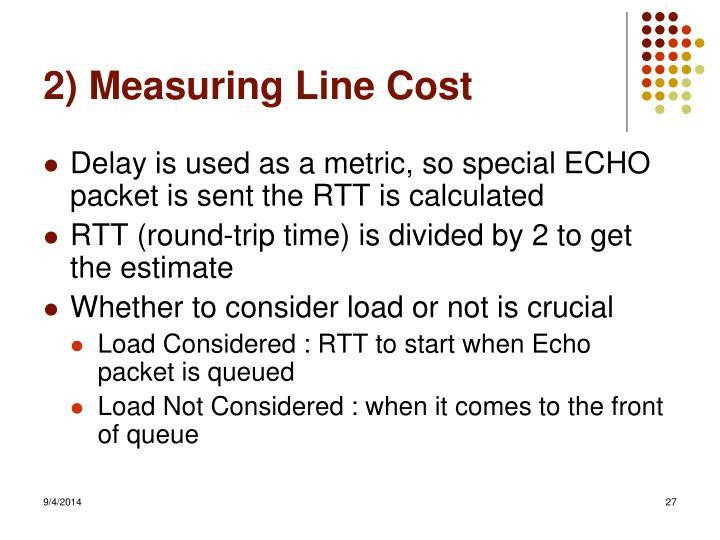 2) Measuring Line Cost