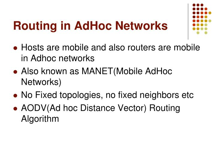 Routing in AdHoc Networks