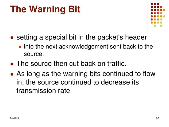 The Warning Bit