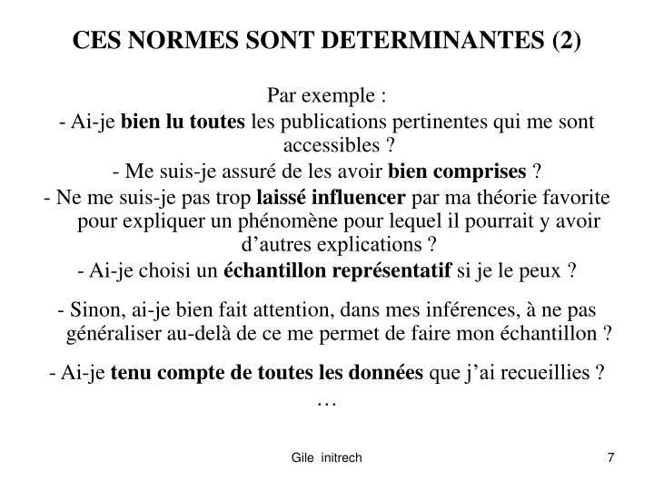 CES NORMES SONT DETERMINANTES (2)