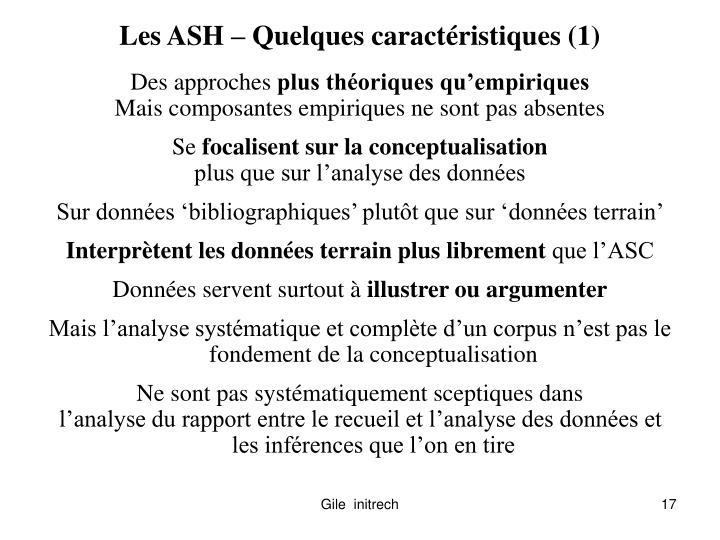 Les ASH – Quelques caractéristiques (1)