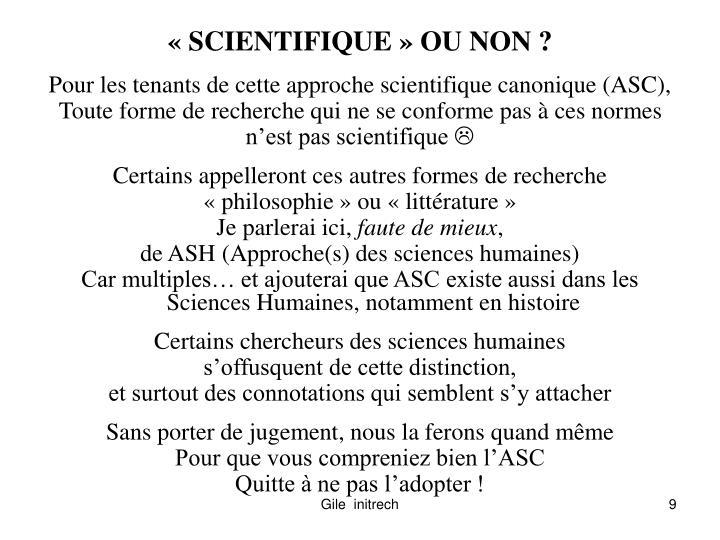 «SCIENTIFIQUE» OU NON ?