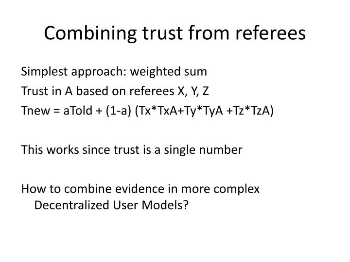Combining trust from referees