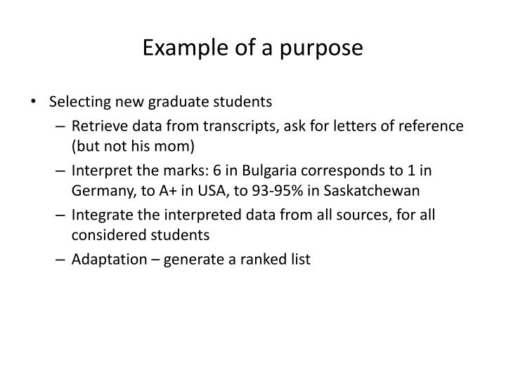 Example of a purpose