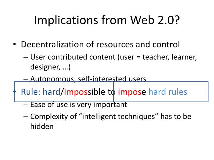 Implications from Web 2.0?