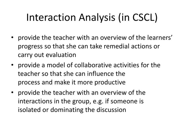 Interaction Analysis (in CSCL)