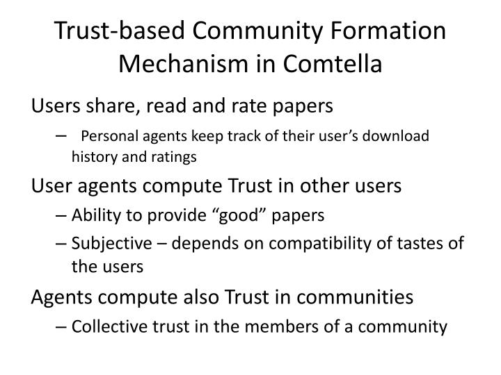 Trust-based Community Formation Mechanism in