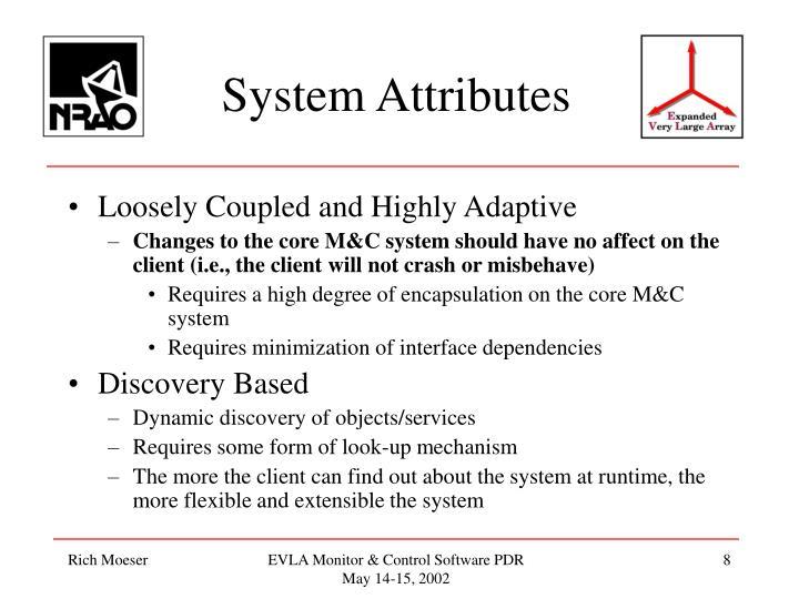 System Attributes