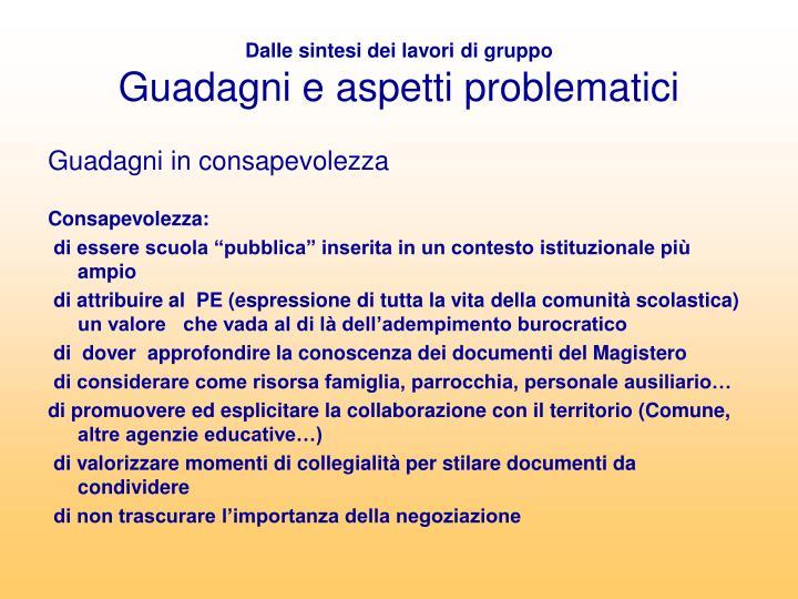 Dalle sintesi dei lavori di gruppo guadagni e aspetti problematici1
