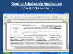 general scholarship application how it looks online