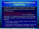 computer aided software engineering case tools