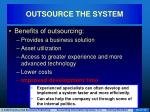 outsource the system10