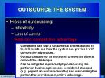 outsource the system15