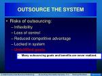 outsource the system17