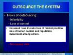 outsource the system19