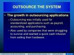outsource the system3
