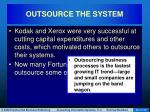 outsource the system4