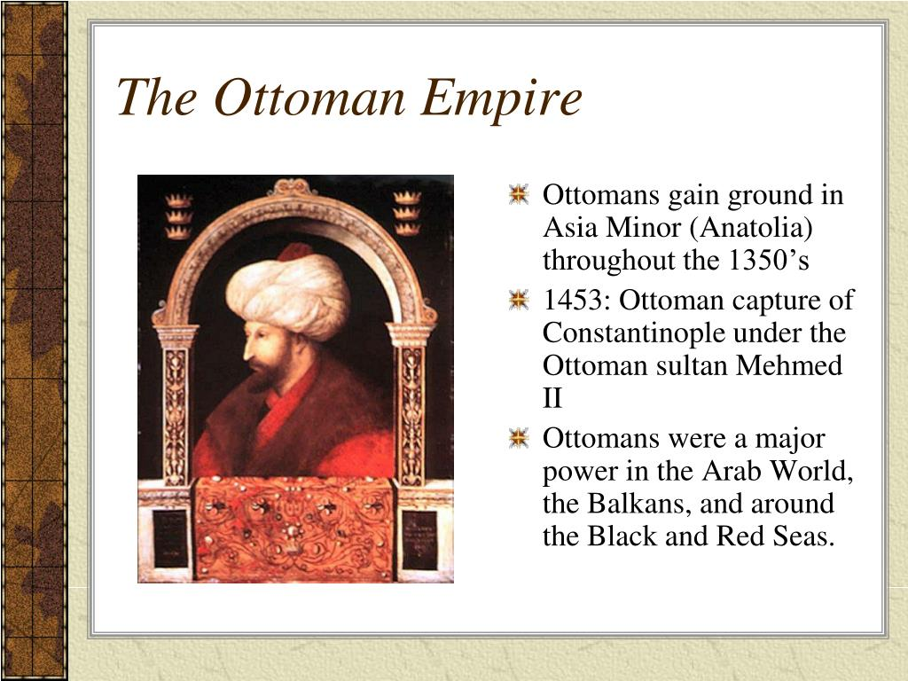 Ppt Chapter 21 The Muslim Empires Powerpoint