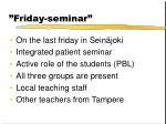 friday seminar