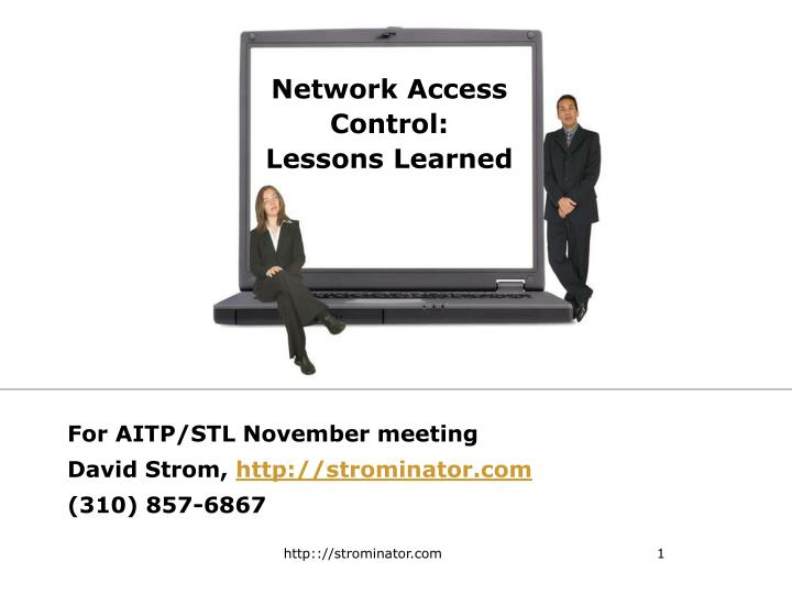 network access control lessons learned