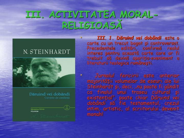 III. ACTIVITATEA MORAL-RELIGIOASĂ