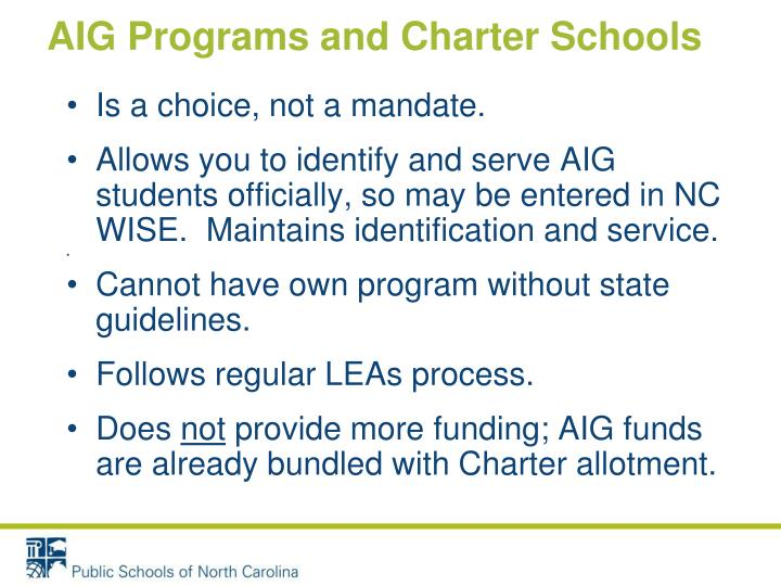 Aig programs and charter schools