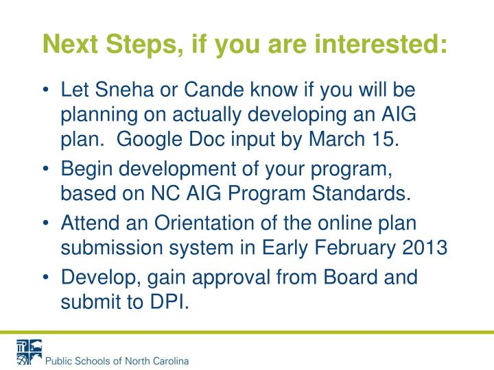 Next Steps, if you are interested: