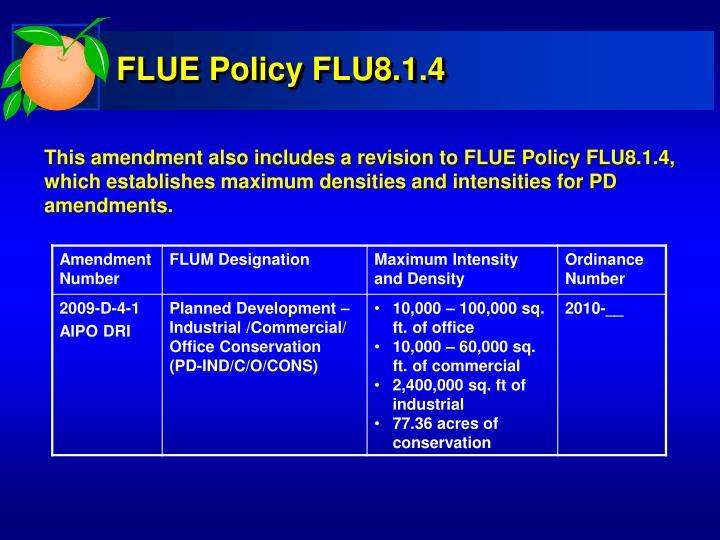 FLUE Policy FLU8.1.4
