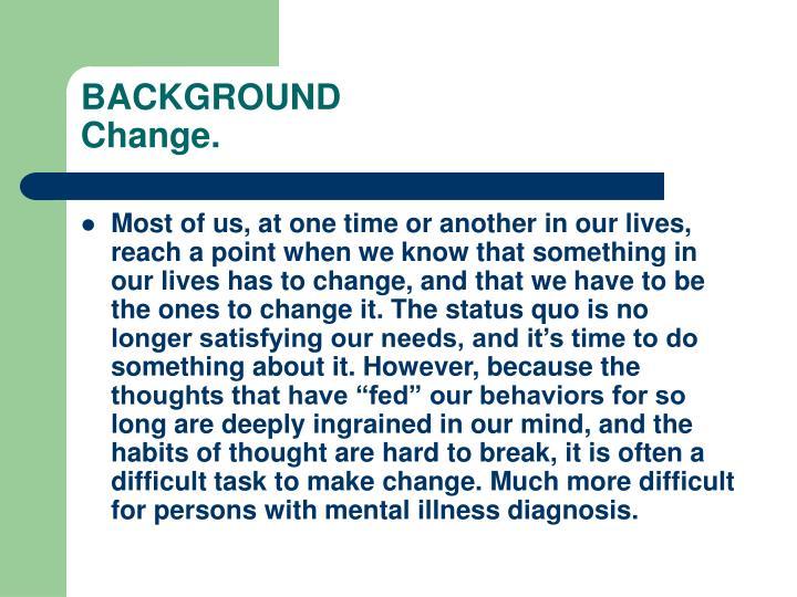 Background change