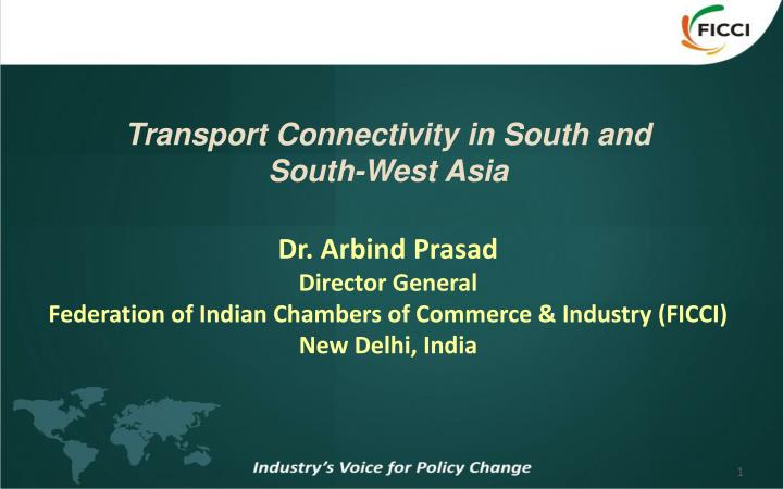 Transport Connectivity in South and