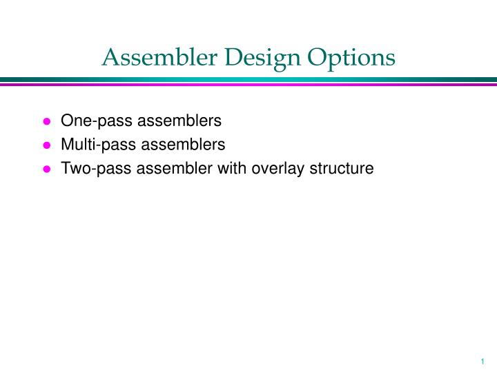 assembler design options n.