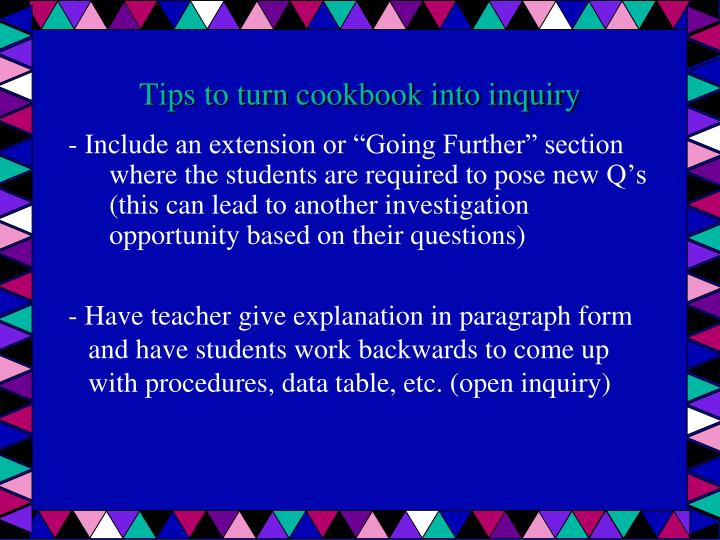 Tips to turn cookbook into inquiry
