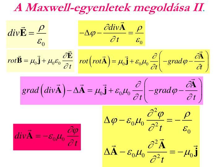 A Maxwell-egyenletek megoldása II