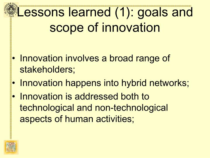 Lessons learned (1): goals and scope of innovation