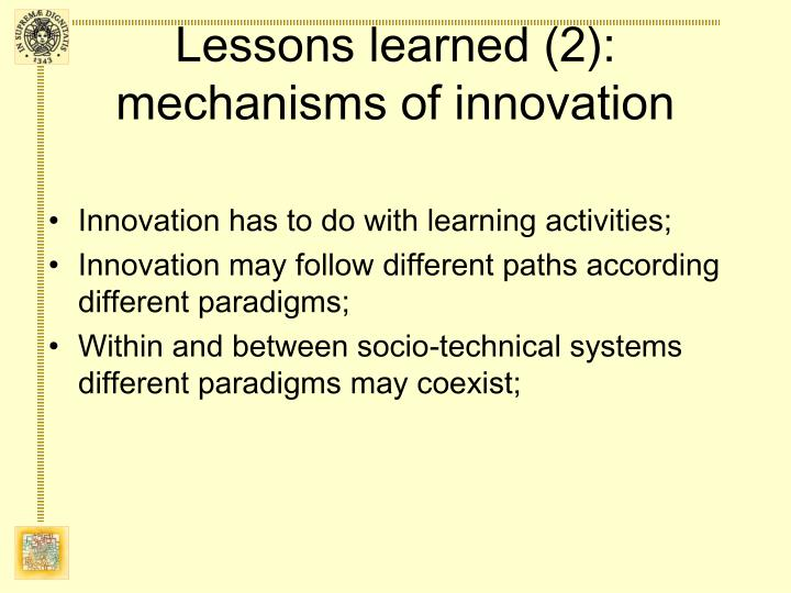 Lessons learned (2): mechanisms of innovation