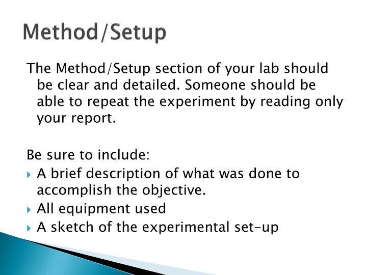 Method/Setup