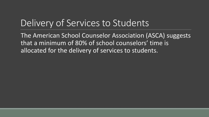 Delivery of services to students