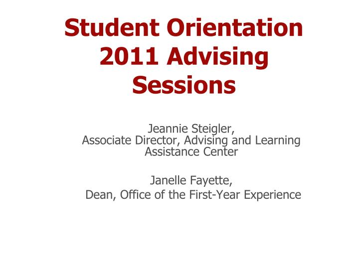 student orientation 2011 advising sessions n.