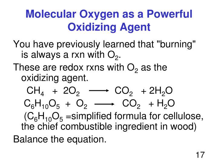 Molecular Oxygen as a Powerful Oxidizing Agent
