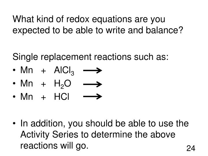 What kind of redox equations are you expected to be able to write and balance?