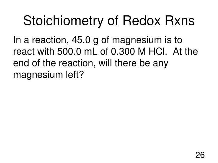 Stoichiometry of Redox Rxns