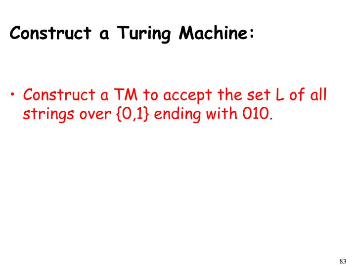 Construct a Turing Machine: