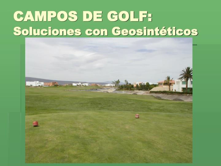 Campos de golf soluciones con geosint ticos