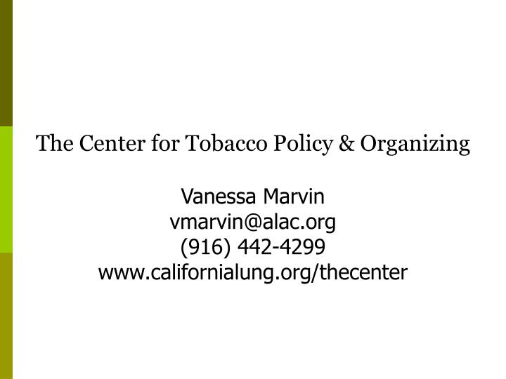 The Center for Tobacco Policy & Organizing