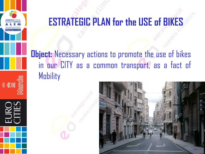 ESTRATEGIC PLAN for the USE of BIKES