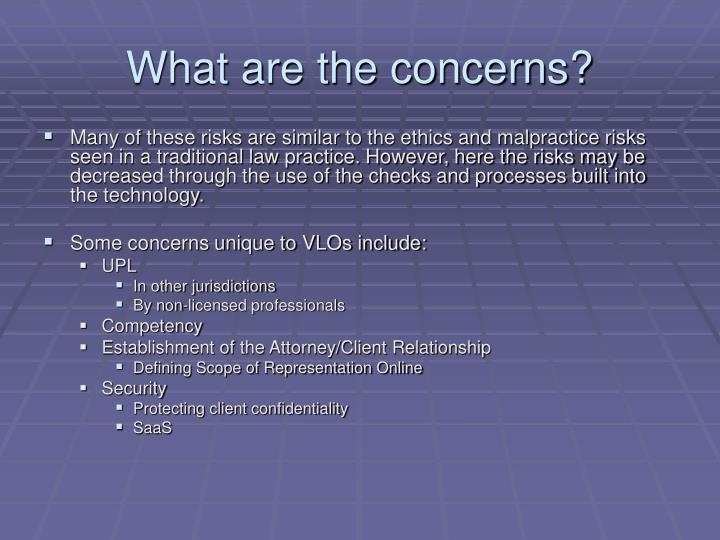 What are the concerns?