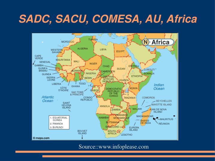 SADC, SACU, COMESA, AU, Africa